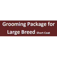 Grooming  Package For Large Short Coat  Breed